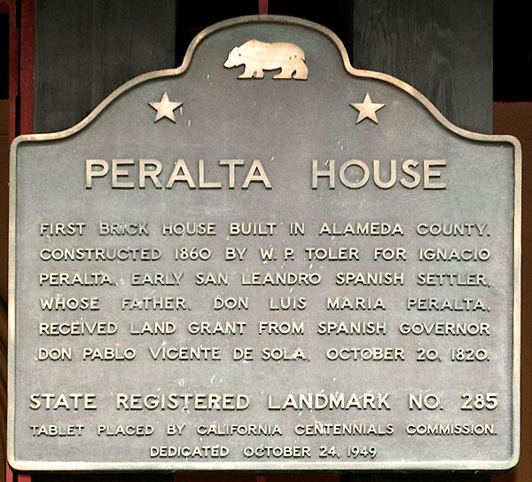 California Historical Landmark 285 Ygnacio Peralta House
