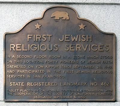 California Landmark 462: Site of First Jewish Religious Services ...